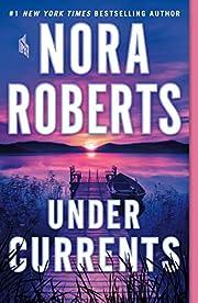 Under Currents: A Novel de Nora Roberts