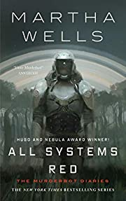 All Systems Red: The Murderbot Diaries (The…