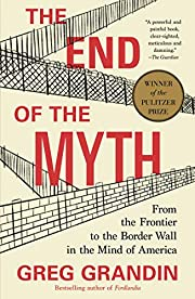 End of the Myth: From the Frontier to the…