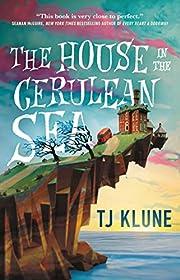 The House in the Cerulean Sea de TJ Klune