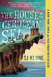 House in the Cerulean Sea door TJ Klune