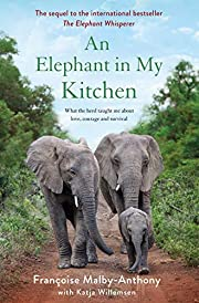 An Elephant in My Kitchen: What the Herd…