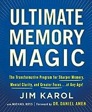 Ultimate Memory Magic: The Transformative…
