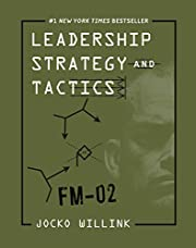 Leadership Strategy and Tactics: Field…