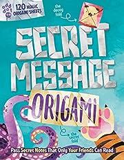 Secret Message Origami: Pass Secret Notes…