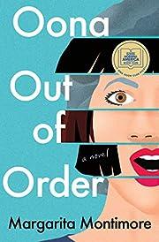 Oona Out of Order: A Novel av Margarita…