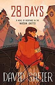 28 Days: A Novel of Resistance in the Warsaw…