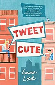 Tweet Cute: A Novel af Emma Lord