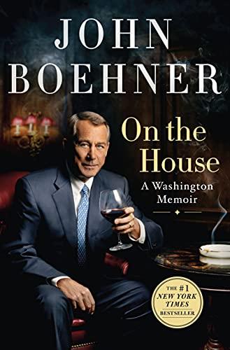 On the House by John Boehner
