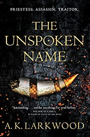 The Unspoken Name (The Serpent Gates, 1) de…