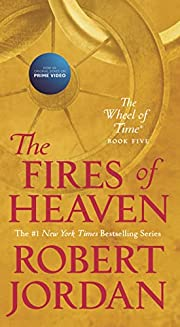 The Fires of Heaven: Book Five of 'The…
