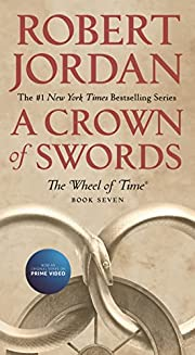 A Crown of Swords: Book Seven of 'The Wheel…