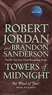 Towers of Midnight: Book Thirteen of The…