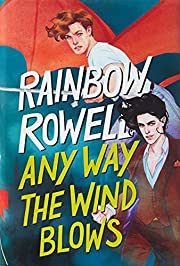 Any Way the Wind Blows (Simon Snow Trilogy,…