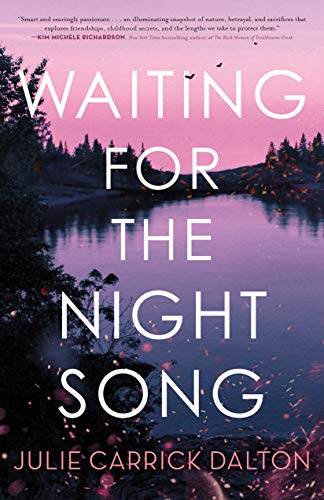 Waiting for the Night Song by Julie Carrick Dalton