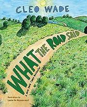 What the Road Said – tekijä: Cleo Wade