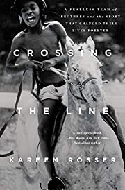 Crossing the Line: A Fearless Team of…