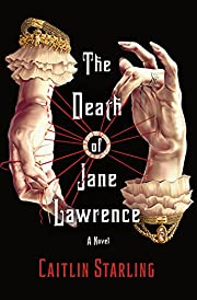 The Death of Jane Lawrence: A Novel –…