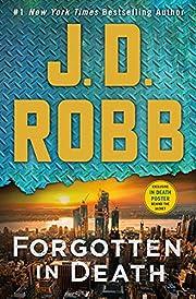 Forgotten in death von J. D. Robb