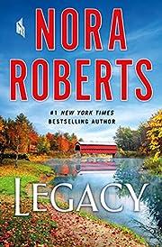 Legacy: A Novel af Nora Roberts