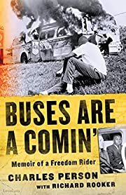 Buses Are a Comin': Memoir of a Freedom…