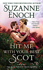 Hit Me With Your Best Scot (The Wild Wicked…