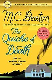 The Quiche of Death: The First Agatha Raisin…