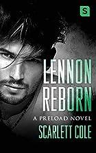 Lennon Reborn: A steamy, emotional rockstar…