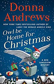 Owl Be Home for Christmas: A Meg Langslow…