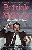 Patrick Melrose. Edward St Aubyn