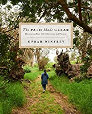 The Path Made Clear: Discovering Your Life's…