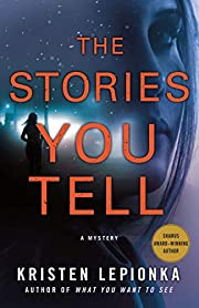 The Stories You Tell: A Mystery (Roxane…