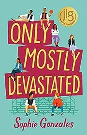 Only Mostly Devastated: A Novel av Sophie…