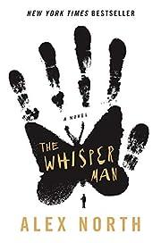 The Whisper Man: A Novel de Alex North
