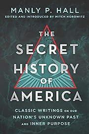 The Secret History of America: Classic…