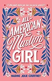 All-American Muslim Girl af Nadine Jolie…
