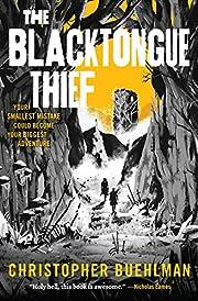 The Blacktongue Thief (Blacktongue, 1) –…