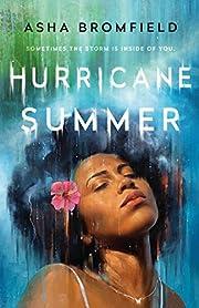 Hurricane Summer: A Novel por Asha Bromfield