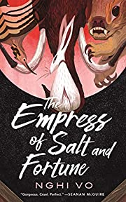 The Empress of Salt and Fortune (The Singing…