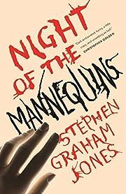 Night of the Mannequins av Stephen Graham…