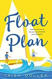 Float Plan de Trish Doller