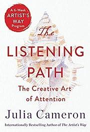 Listening Path af Julia Cameron