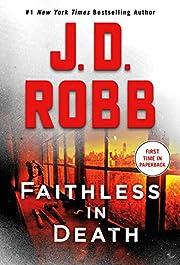 Faithless in Death: An Eve Dallas Novel (In…