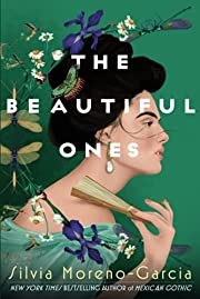 Beautiful Ones av Silvia Moreno-Garcia
