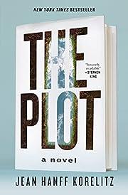 The Plot: A Novel by Jean Hanff Korelitz
