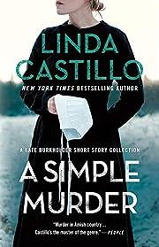 A Simple Murder: A Kate Burkholder Short…
