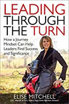 Leading Through the Turn: How a Journey…