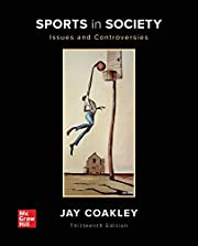 Sports in society : issues and controversies…