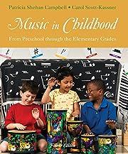 Music in Childhood: From Preschool through…