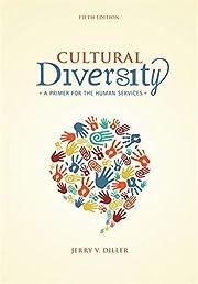 Cultural diversity : a primer for the human…